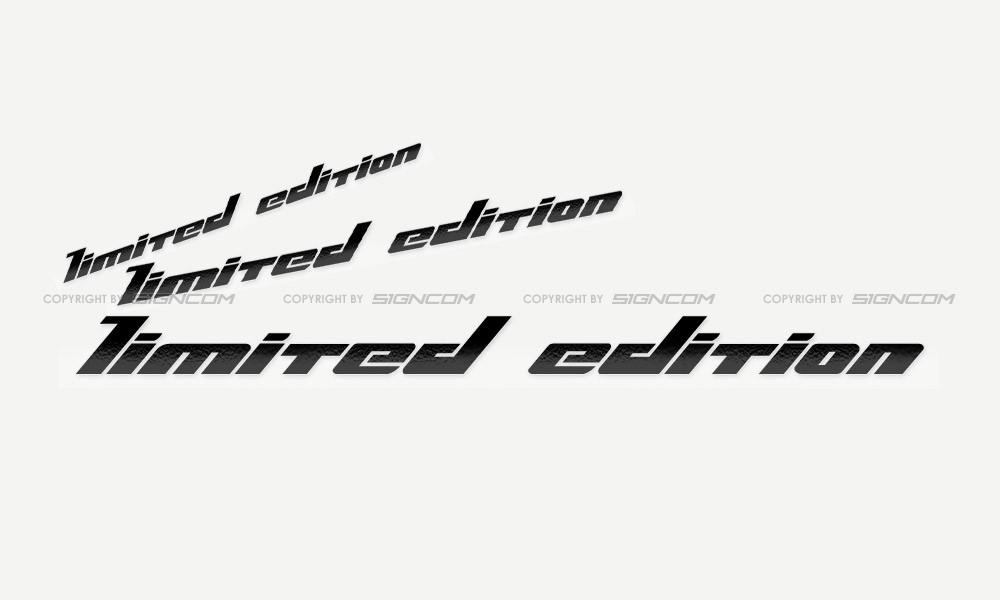 Limited Edition Schriftzug 01
