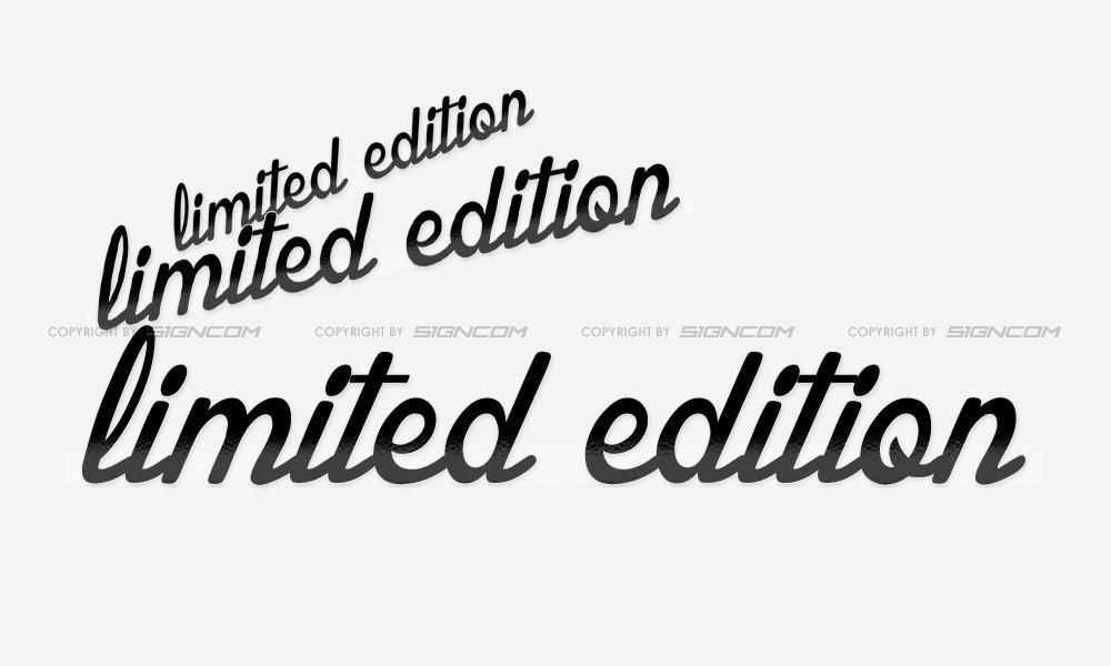 Limited Edition Schriftzug 02